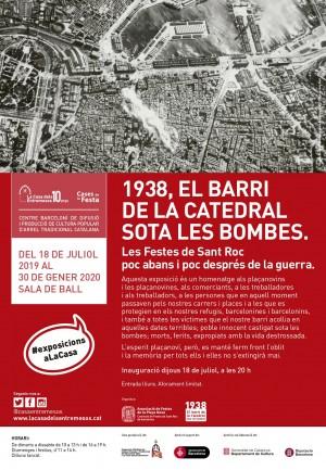 Exposició: 1938, EL BARRI DE LA CATEDRAL SOTA LES BOMBES.